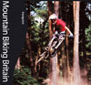 Mountain Biking Britain trail guide book